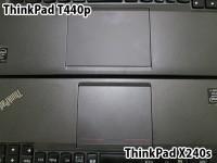ThinkPad T440pとX240sのトラックパッドはサイズが違う