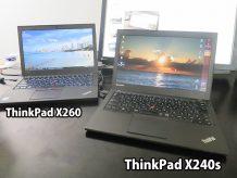 ThinkPad X240s と X260